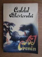 Anticariat: A. J. Cronin - Castelul Palarierului
