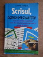 Adrian Fratila - Scrisul, oglinda personalitati