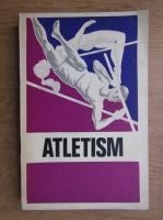 Anticariat: Atletism. Indrumar pentru antrenamentul juniorilor