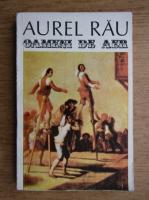 Anticariat: Aurel Rau - Oameni de aer