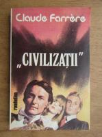 Claude Farrere - Civilizatii