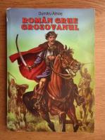Dumitru Almas - Roman Grue Grozavul