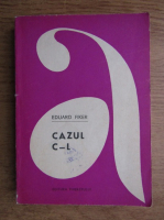 Anticariat: Eduard Fiker - Cazul C-L