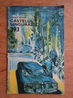 Anticariat: George Nestor - Castelul singuratic, 1 Aprilie 1971, nr. 393