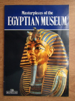 Anticariat: Giovanna Magi - Masterpieces of the Egyptian Museum of Cairo