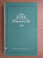 Hans Kirk - Klitgaard si fiii