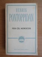 Anticariat: Henrik Pontoppidan - Per cel norocos