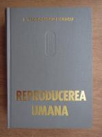 Anticariat: I. Teodorescu Exarcu - Fiziologia si fiziopatologia reproducerii umane