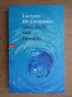Luciano de Crescenzo - Alles fliesst, sagt Heraklit