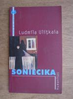 Ludmila Ulitkaia - Soniecika