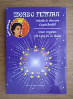 Anticariat: Mioara Mincu - Femei celebre din tarile europene la inceputul mileniului III
