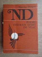 Anticariat: Nicolae Dragos - Poeme dintr-un sfert de veac