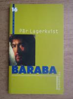 Anticariat: Par Lagerkvist - Baraba