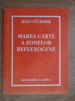 Rolf Stuhmer - Marea carte a zonelor reflexogene