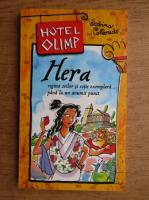 Sabina Colloredo - Hotel Olimp. Hera, regina zeilor si sotie exemplara pana la un anumit punct