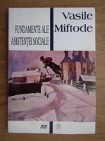 Anticariat: Vasile Miftode - Fundamente ale asistentei sociale