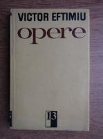 Anticariat: Victor Eftimiu - Opere (volumul 13)