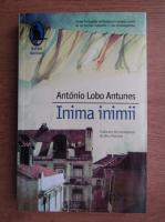 Anticariat: Antonio Lobo Antunes - Inima inimii