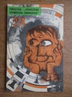 Anticariat: Eduard Jurist - Ultima calatorie cosmica. Tunetul. Mi-am cumparat un robot, nr. 274