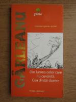 Anticariat: Emil Garleanu - Din lumea celor care nu cuvanta. Cea dintai durere