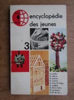 Encyclopedie des jeunes (volumul 3)