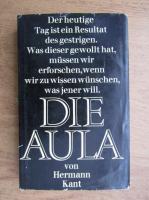 Anticariat: Hermann Kant - Die aula