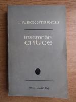 I. Negoitescu - Insemnari critice