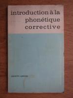Anticariat: Introduction a la phonetique corrective