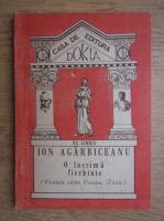 Anticariat: Ion Agirbiceanu - O lacrima fierbinte