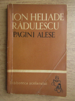 Anticariat: Ion Heliade Radulescu - Pagini alese