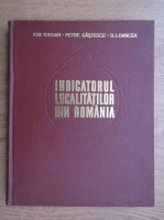 Anticariat: Ion Iordan - Indicatorul localitatilor din Romania