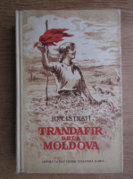 Anticariat: Ion Istrati - Trandafir de la Moldova (1952)