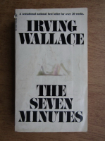 Irving Wallace - The seven minutes