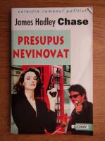 James Hadley Chase - Presupus nevinovat