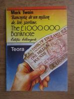 Mark Twain - Bancnota de un milion de lire sterline (editie bilingva)