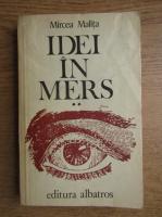 Anticariat: Mircea Malita - Idei in mers (volumul 2)