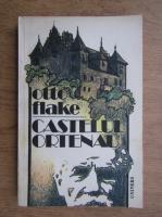 Anticariat: Otto Flake - Castelul Ortenau