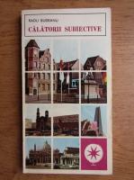 Anticariat: Radu Budeanu - Calatorii subiective