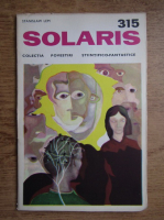 Anticariat: Stanislaw Lem - Solaris, nr. 315