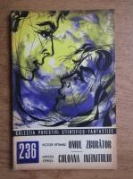 Anticariat: Victor Eftimiu, Mircea Oprita - Omul zburator. Coloana infinitului, nr. 236