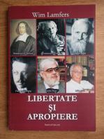 Anticariat: Wim Lamfers - Libertate si apropiere
