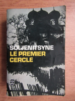 Anticariat: Alexandre Soljenitsyne - Le premier cercle