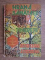 Anticariat: Almanahul stuparului. Hrana, sanatate, tinerete