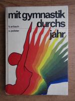 Anticariat: B. Erbach - Mit Gymnastik durchs Jahr