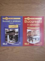 Bucurestii in sarbatoare (2 volume)
