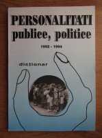 Anticariat: Dictionar de personalitati publice, politice 1992-1994