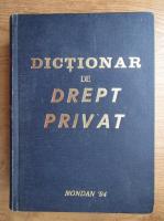 Dumitru Radescu - Dictionar de drept privat