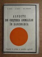 Anticariat: E. Raicu, A. Raita - Aspecte din cresterea animalelor din Danemarca
