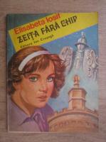 Anticariat: Elisabeta Iosif - Zeita fara chip