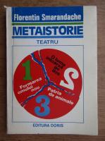 Florentin Smarandache - Metaistorie, teatru